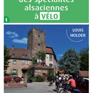 Découverte spécialités Alsaciennes à vélo